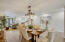 Very spacious dining area gives you plenty of room to entertain