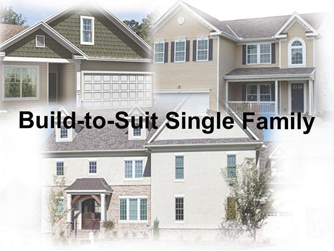 Build to Suit Single Family Image 082613