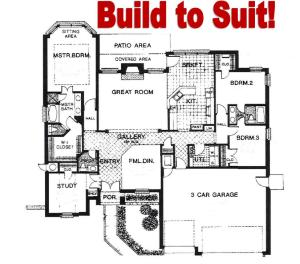 Build to Suit!!! Use this plan or use your own.